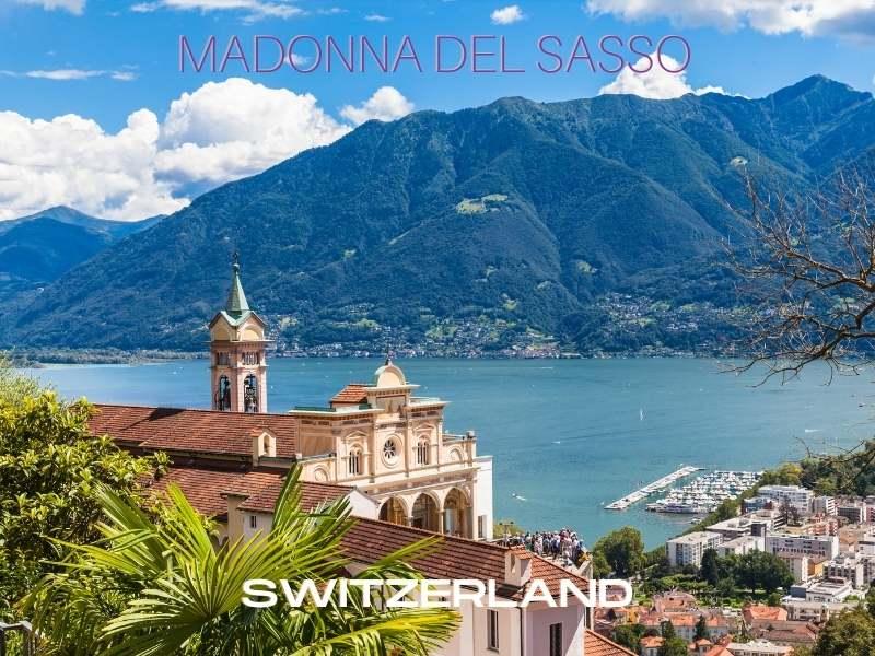 MADONNA DEL SASSO in Locarno, Switzerland Arzo Travels