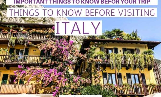 Planning a Trip to Italy? Things to Know Before Visiting Italy