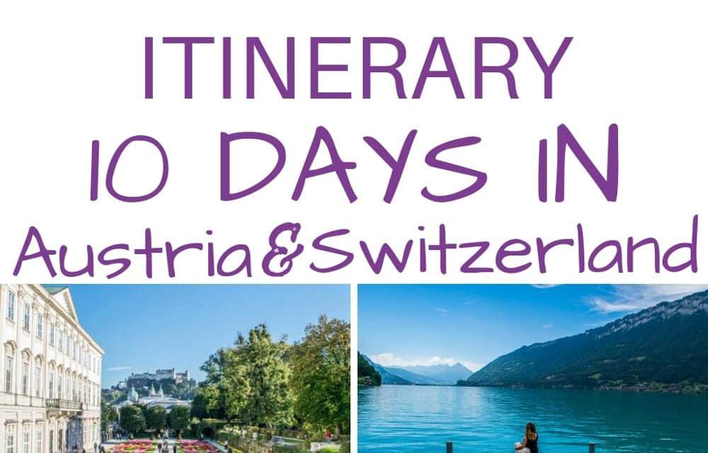 Switzerland and Austria Itinerary