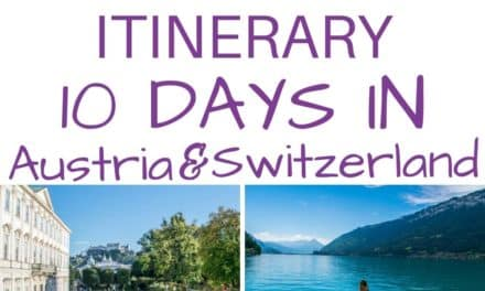 One Week in Europe – 7-10 Days in Switzerland and Austria Itinerary