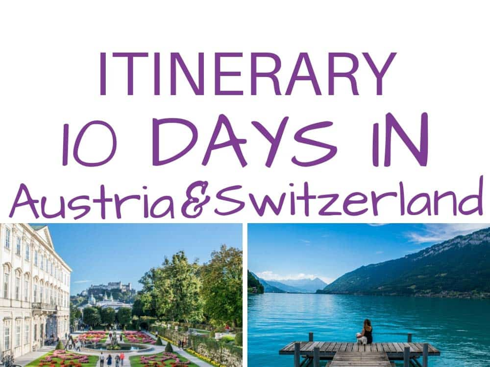 10 days in Austria and Switzerland