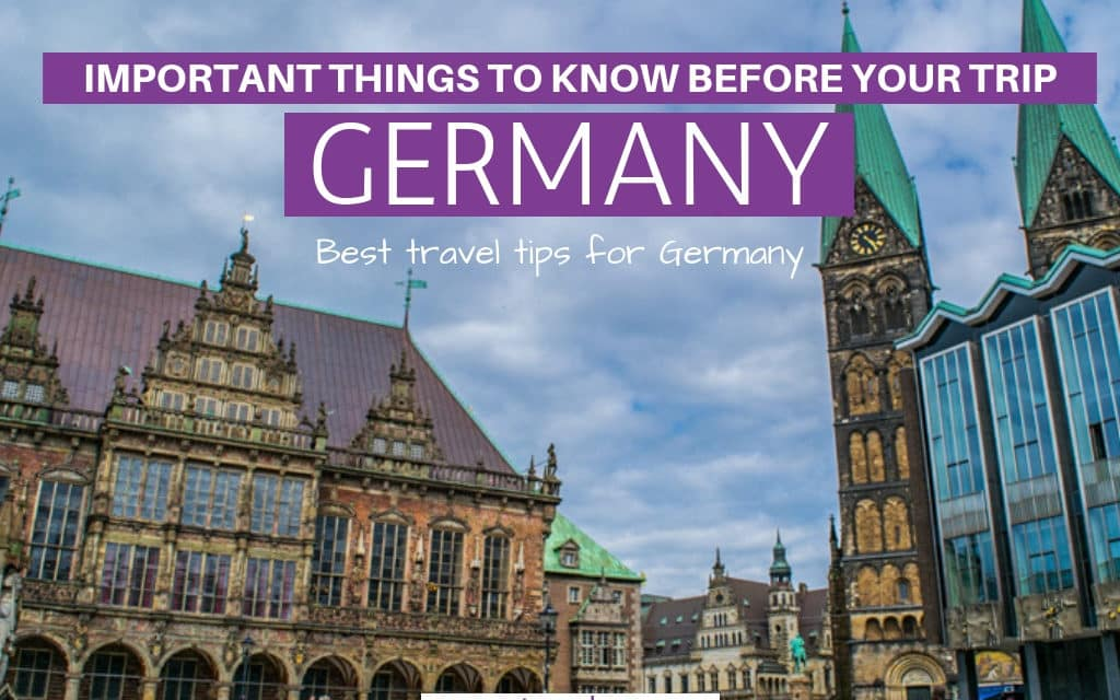 Planning a Trip: Things to Know Before Visiting Germany