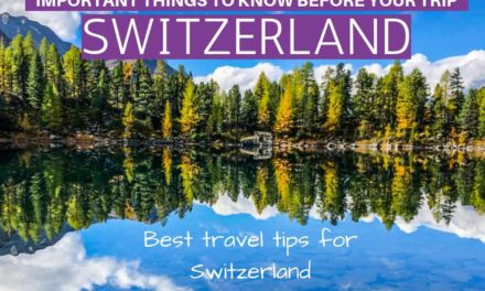 Best Switzerland Travel Tips