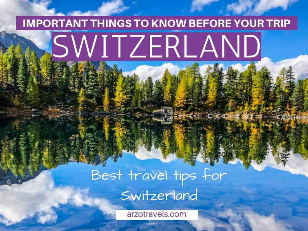 Best Switzerland travel tips, things to know before visiting Switzerland, Europe