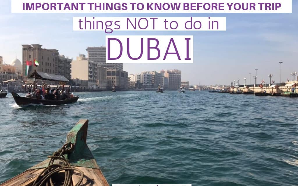 Things not to do in Dubai – Don´ts