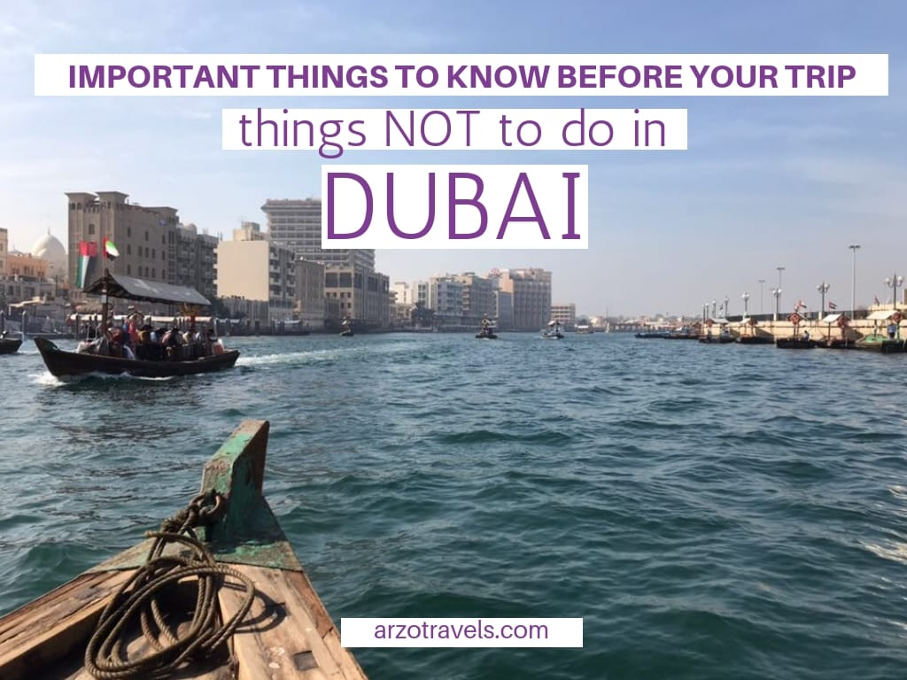Dubai travel tips, Things not to do in Dubai, UAE. Don´ts in Dubai