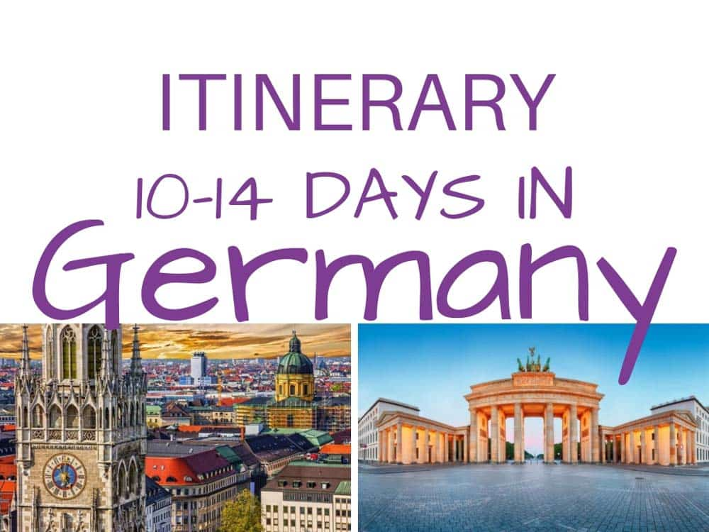 Germany itinerary, best places to visit and see in 10 days to two weeks