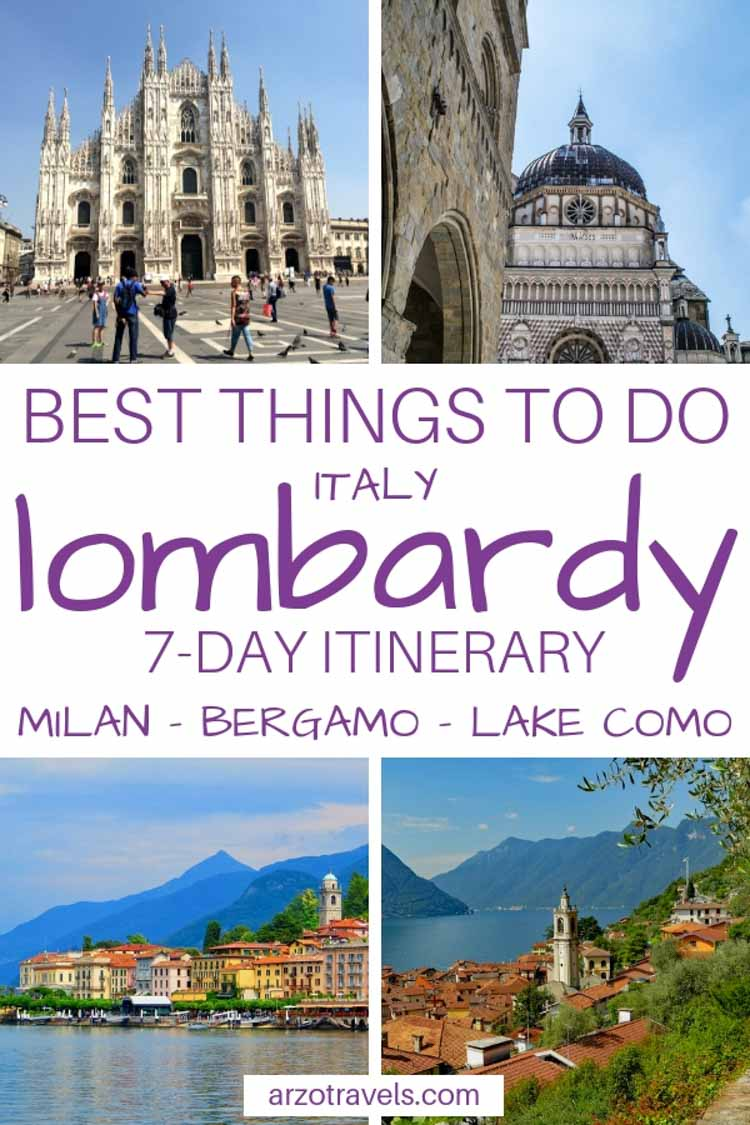 Lombardy itinerary. Places to visit in 7 days - Milan, Bergamo, Lake Como, Pinterest Pin