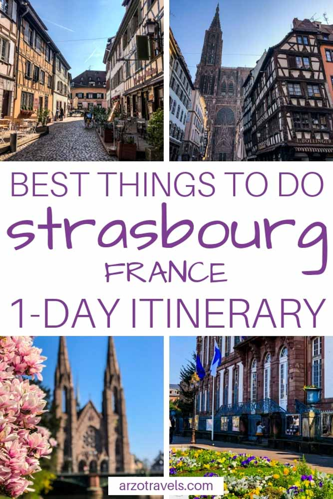 Strasbourg, France, Things to do in one day and places to go and see, Pinterest pin