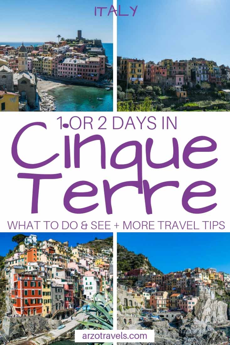 Cinque Terre itinerary and travel tips. things to do and see in only one day or two days. Italy
