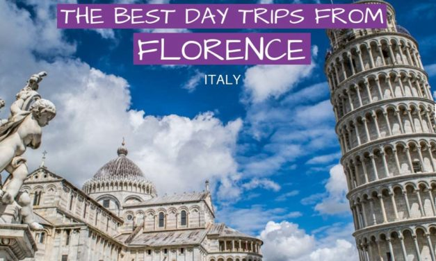 Best Day Trips From Florence – Where to Visit Near Florence