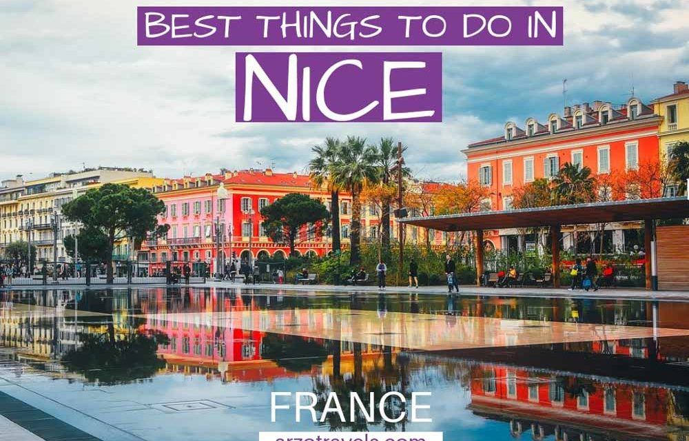 Best Things to Do in Nice in 3 Days- an Itinerary