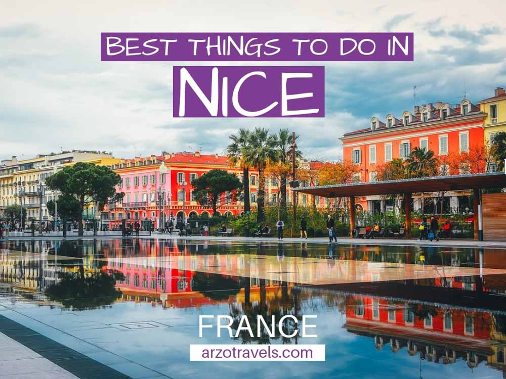 Best things to do and see in Nice in 3 days - a nice itinerary