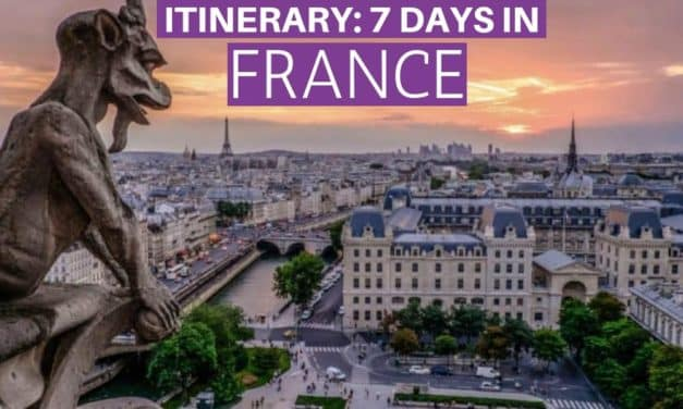One Week in France – France Itinerary for First-Time Visitors
