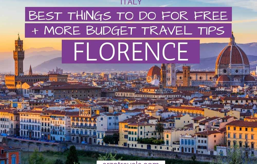 Florence on a Budget – Best Things to do for (Almost) Free and More Budget Tips