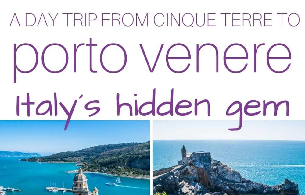 Best Things to Do in Porto Venere in 1 Day