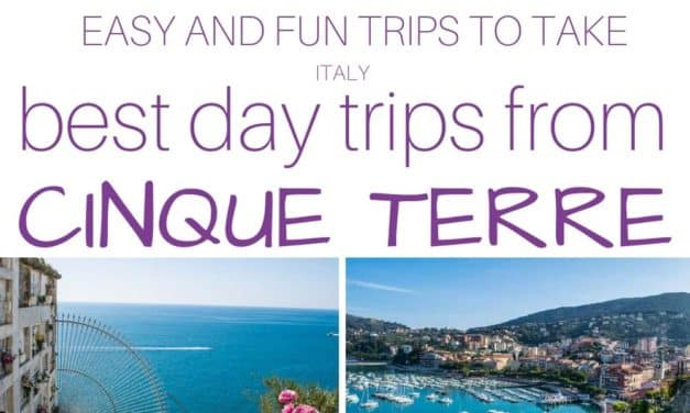 The Best Day Trips From Cinque Terre, Italy