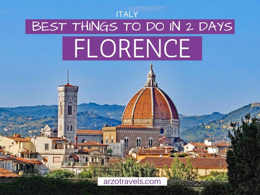 The best 2 days in Florence itinerary, what to do and see in 24-48 hours in Florence