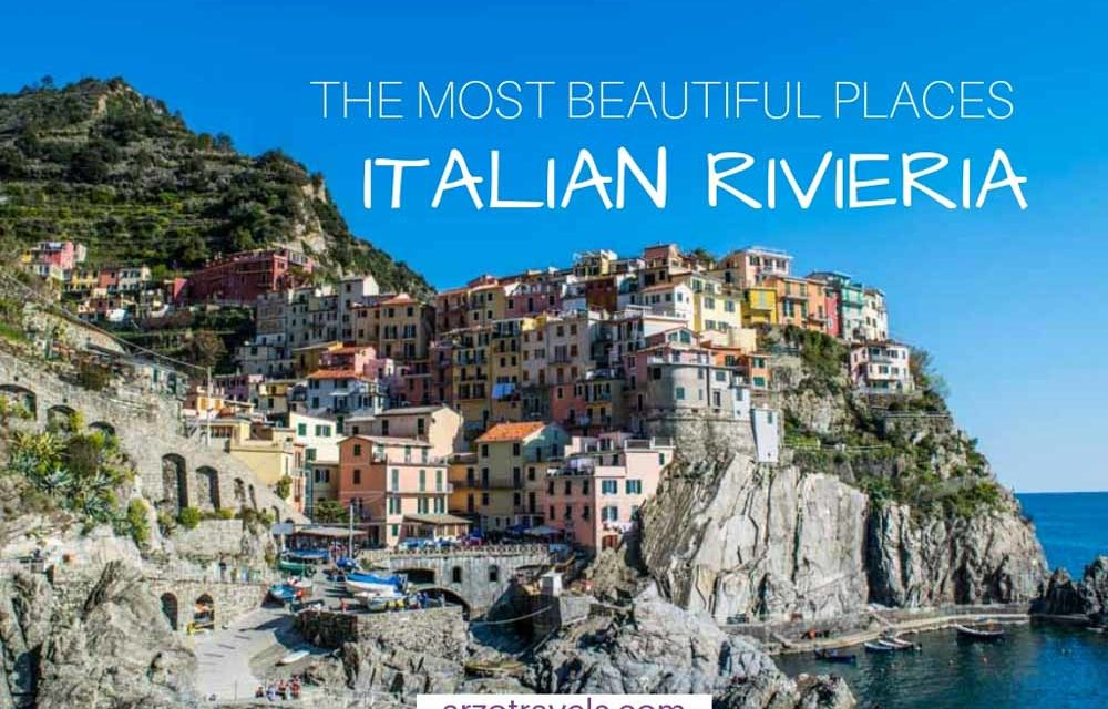 Best Places to Visit in Liguria – The Most Beautiful Places at the Italian Riviera