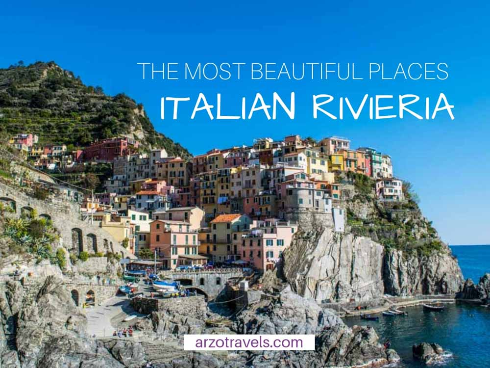 The most beautiful places along the Italian Rivieria, best places to go at Italian Riviera