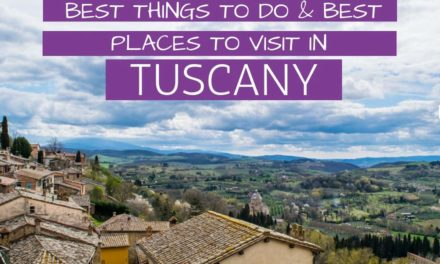 5 -10 Days in Tuscany – Best Tuscany Itinerary to See the Most Beautiful Places
