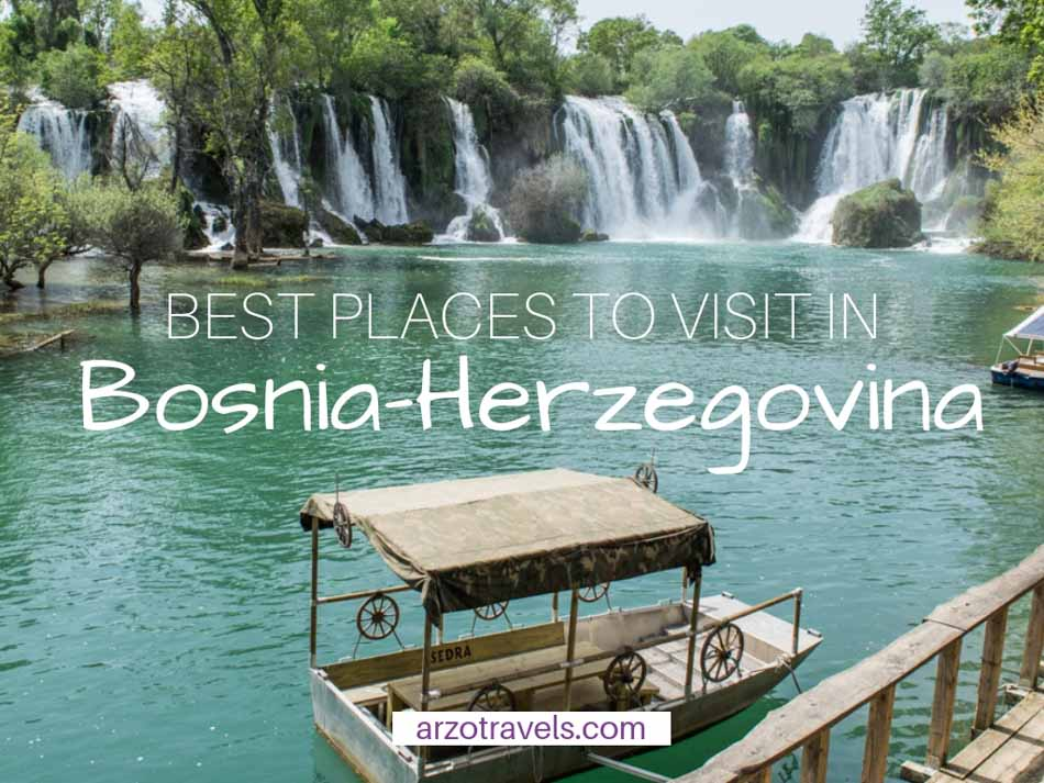 Best Places to Visit in Bosnia-Herzegovina in 1-7 DAYS