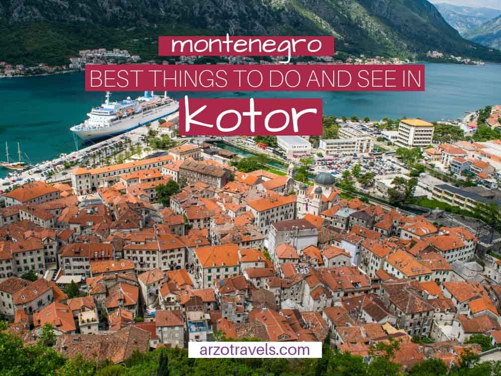 Best Things to Do in Kotor in One Day