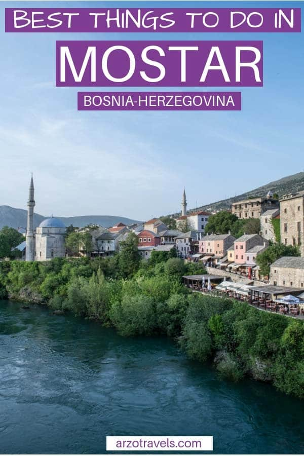 Best things to see and do in Mostar, one-day itinerary. Bosnia-Herzegovina