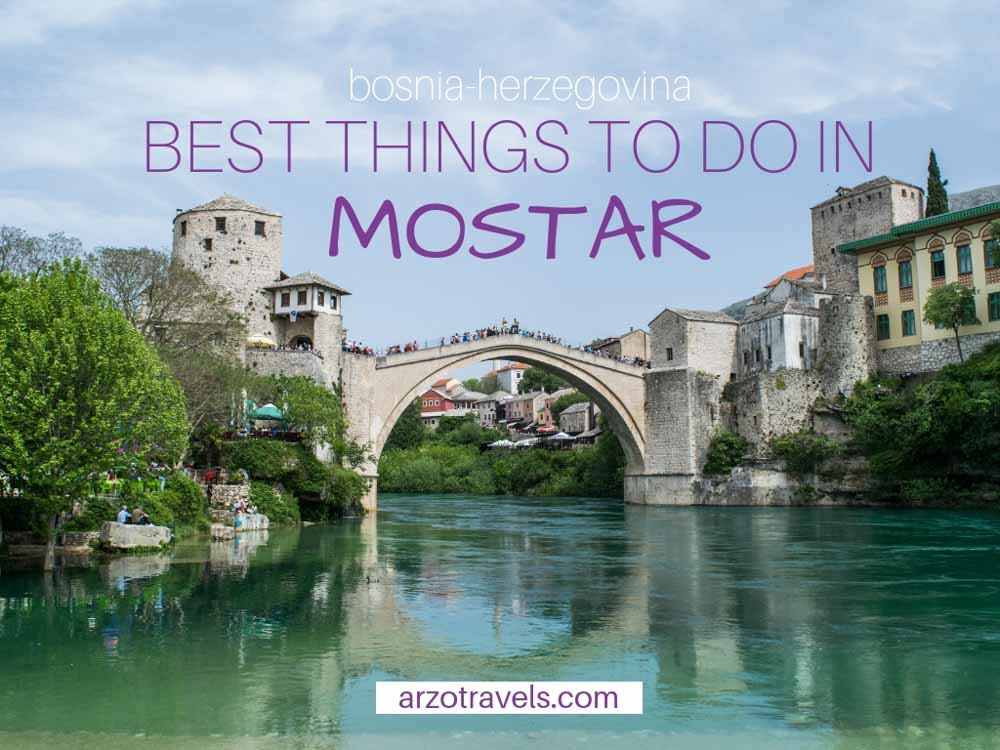 How to spend one day in Mostar, Bosnia-Herzegovina, the best things to do and see