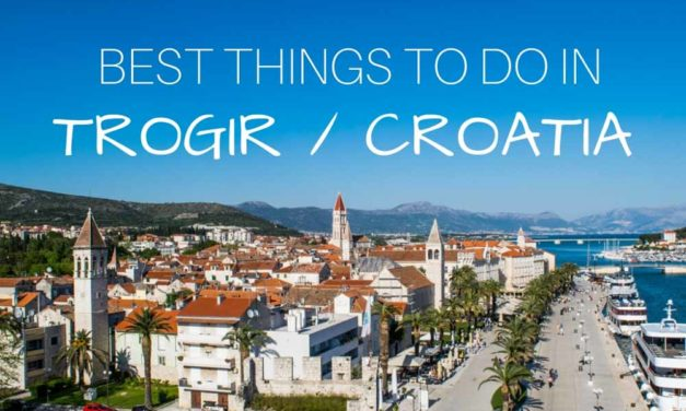 Best Things to Do in Trogir, Croatia – What to Do in One Day