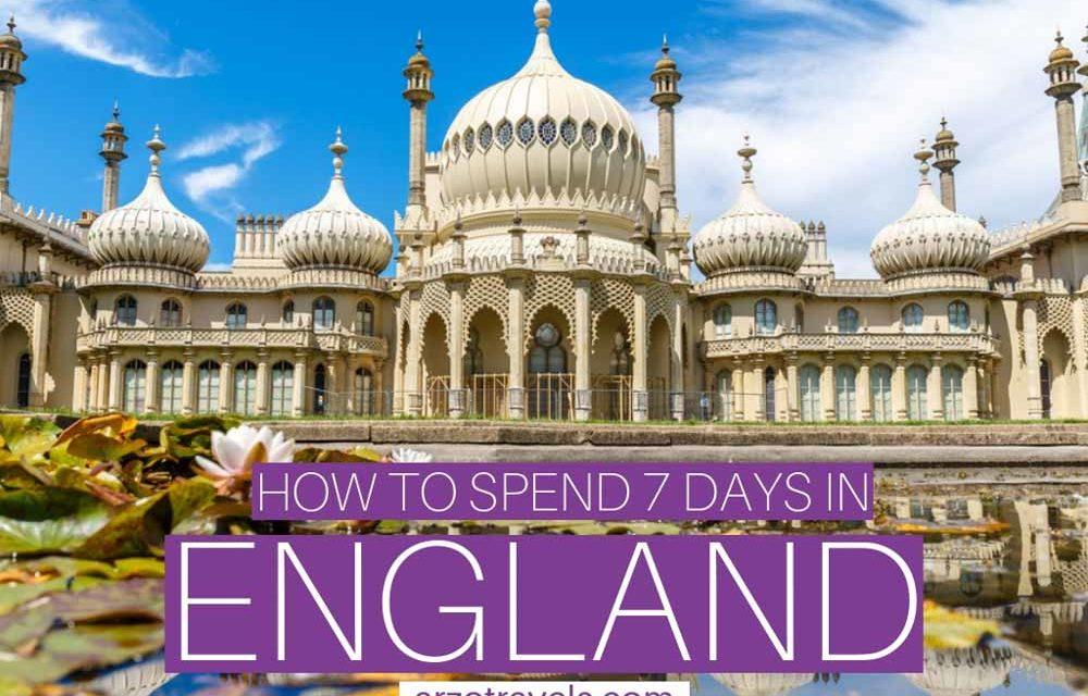 Best England Itinerary – 7 Days in England