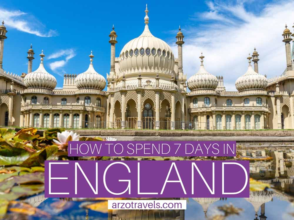 Best England itinerary, how to spend 7 days in England