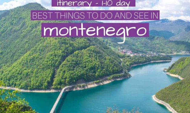Best Places to Visit in Montenegro in 1-10 Days