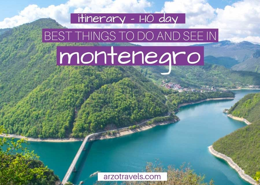 Best Montenegro Itinerary – Best Things to Do and See in 1-10 Days