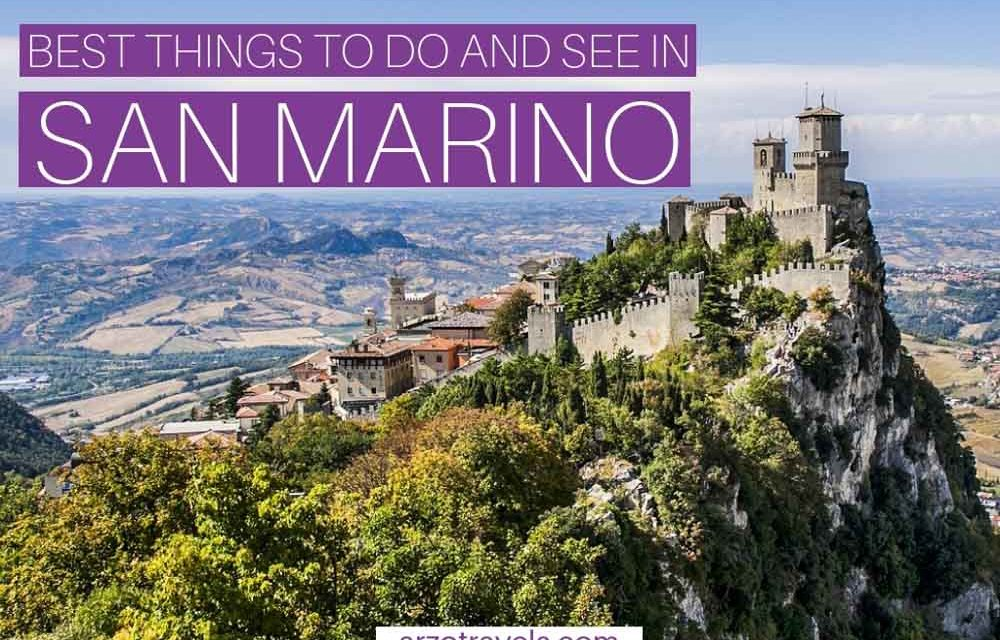 Best Things to Do in San Marino in One Day