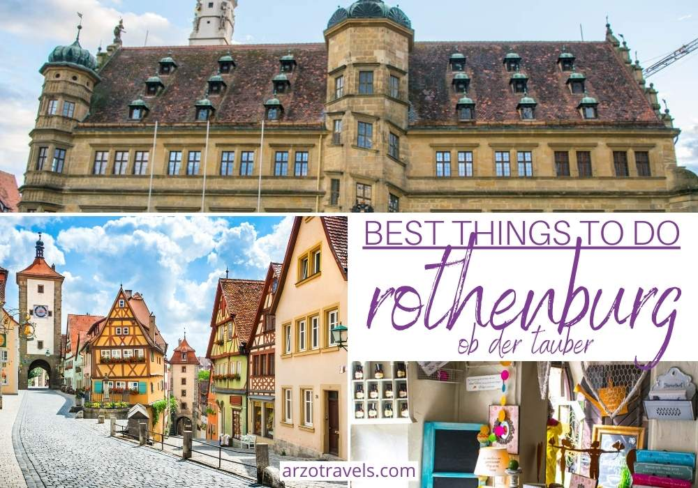 Best Things to do in Rothenburg ob der Tauber, Germany