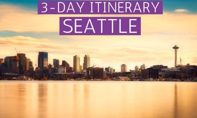 Best Things to do in 3 Days in Seattle – A Fun Itinerary