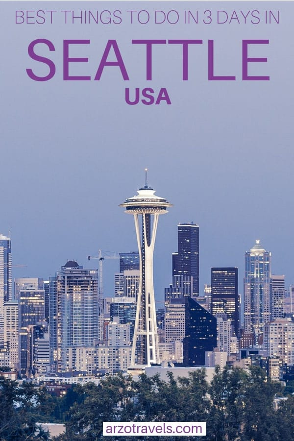 Seattle, USA in 3 days, an itinerary