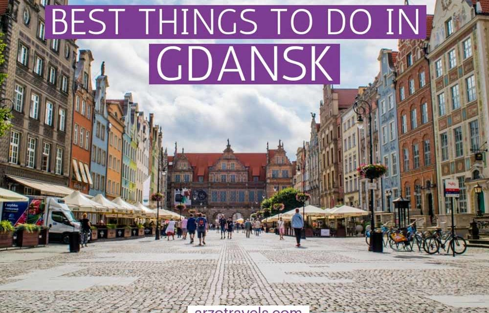 Best Things to Do in Gdansk in Two Days, Poland