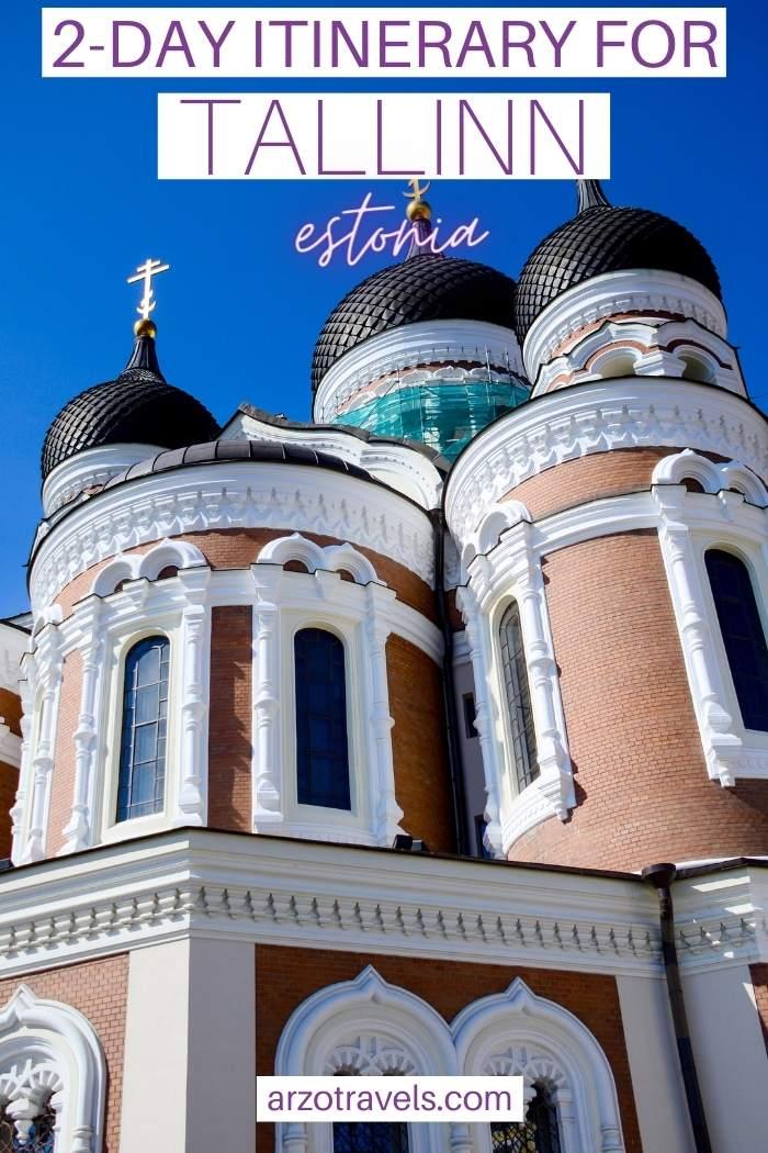 2-2day itinerary for Tallinn, Estonia, Arzo Travels