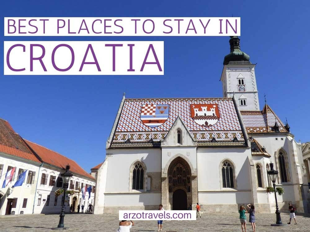 Where to Stay in Croatia -Tips All Budgets