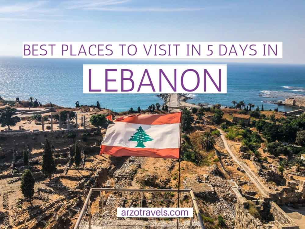 Best places to visit and things to do in Lebanon in 5 days, itinerary