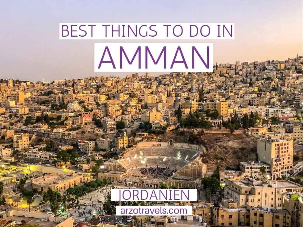 Best things to do in Amman, Jordan in 2 days