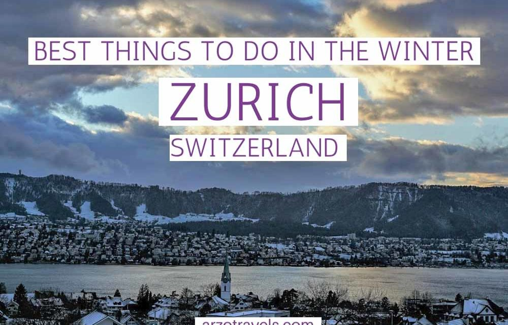 Best Things to do in Zurich in Winter