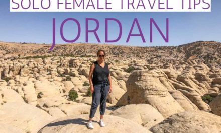 Solo Female Travel in Jordan – Solo Travel Tips