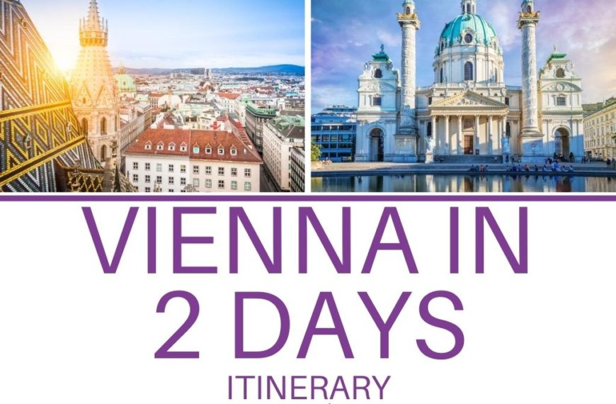 Top Things to do in 2 Days in Vienna
