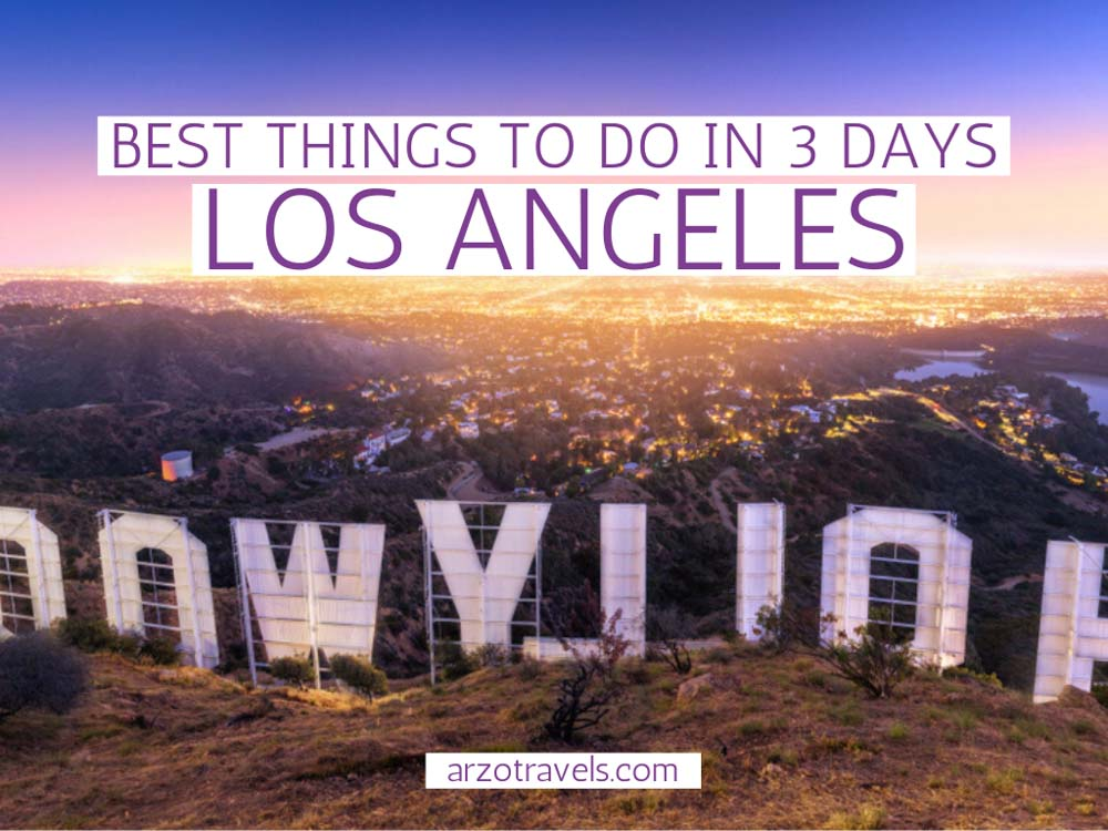 Best things to do in Los Angeles in 3 days, itinerary