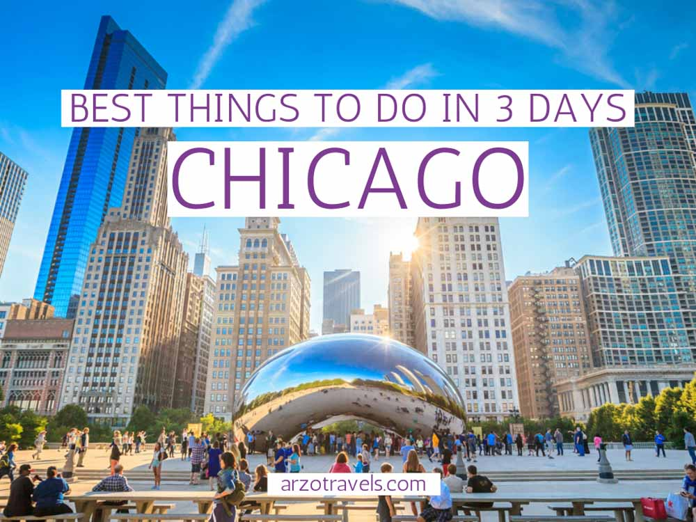 Best things to do in Chicago in 3 days, itinerary