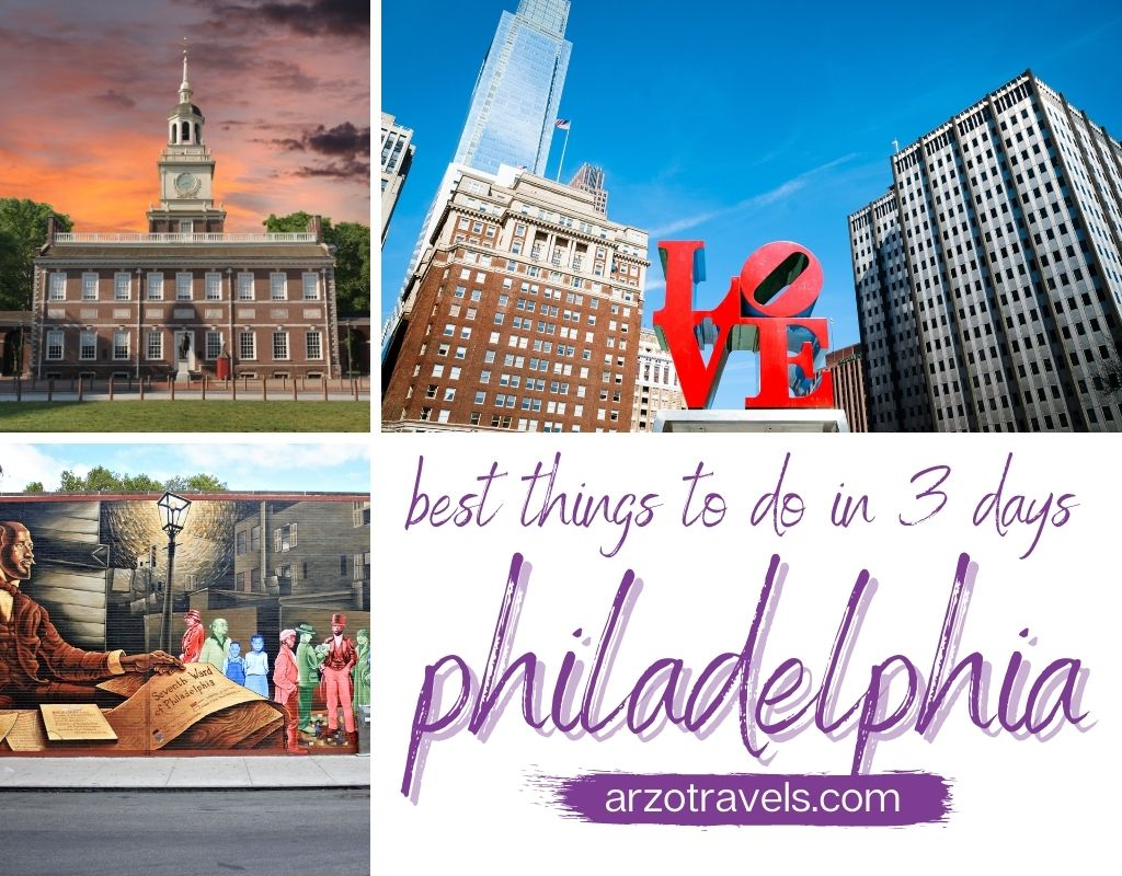 Best things to do in Philadelphia in 3 days, itinerary