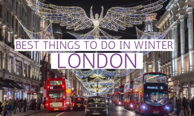 Best Things to Do in London in Winter – Travel Guide